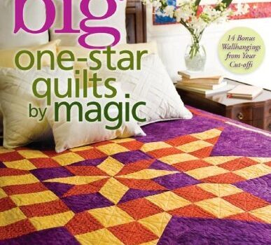 Big One-Star Quilts by Magic