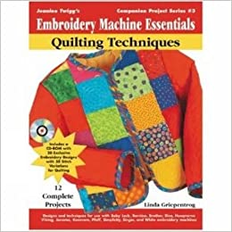 Embroidery Machine Essentials – Quilting Techniques