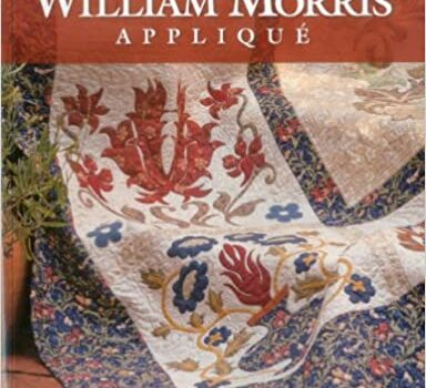 More William Morris Applique: Spectacular Quilts & Accessories for the Home
