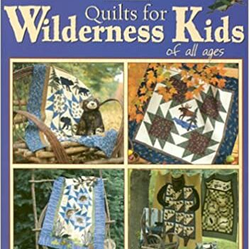 Quilts for Wilderness Kids