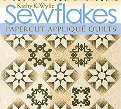 Sewflakes: Papercut-Applique, Quilts