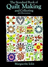 The Standard Book Of Quilt Making
