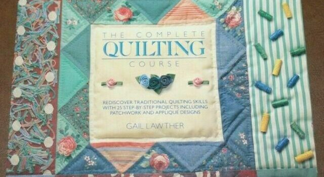 The Complete Quilting Course