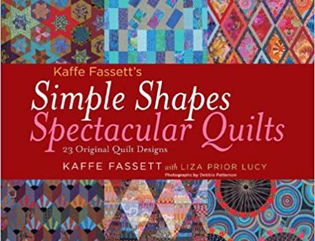 Simple Shapes Spectacular Quilts: 23 Original Quilt Designs