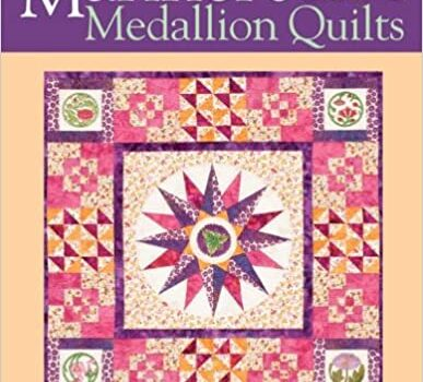 Mariner's Medallion Quilts: Creative No-Math Approach Blocks & Borders to Mix & Match Full-Size Compass Foundations